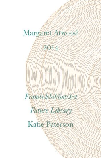 Future Library by Margaret Atwood