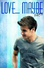 Love.....Maybe / Liam Payne/ by Nikol490