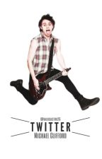 Twitter: Michael Clifford. by valucastro26