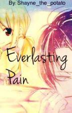 Everlasting Pain- 永遠の痛み 《Lucy x Levi》 by Shayne_potato