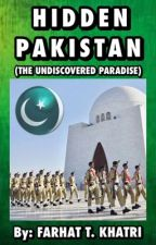 HIDDEN PAKISTAN (The Undiscovered Paradise) by BlingBookworm
