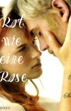 Rot wie eine Rose (Harry Potter ff Zukunft) by cosma2002