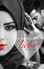 Im Namen der Liebe by SamireKhan