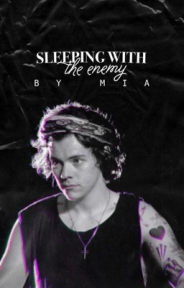 Sleeping With The Enemy (Harry Styles)