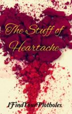 The Stuff of Heartache - Die Sonnenverehrer by IFindYourPlotholes