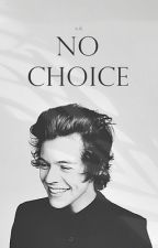 No Choice || H.S. by Stripes07