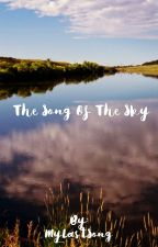 The song of the sky by MyLastSong