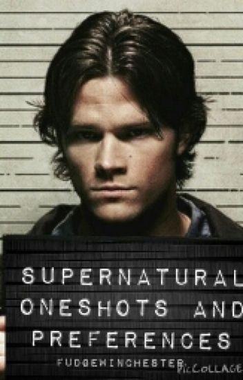 Supernatural Oneshots and Preferences