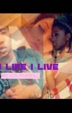 A Life I Live ( Roc Royal Love Story) (Complete) by Coutur3Doll