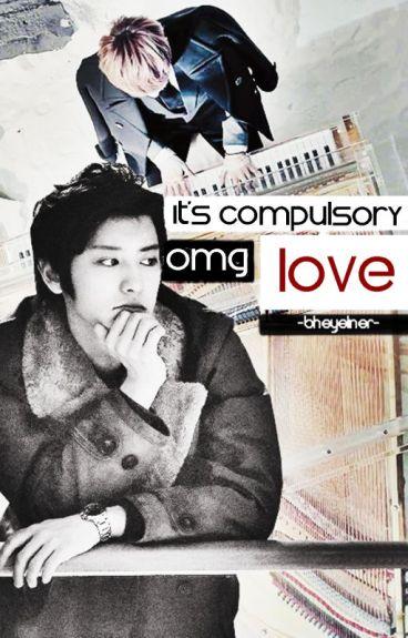 OMG, It's Compulsory Love! [#3]