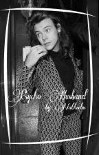 Psycho Husband | H.S. [wolno pisane] by NatLuvLm