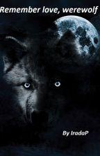 Pamiętaj miłość, Wilkołaku (kopciuszkowy fanfic Luke Hemmings&Phoebe Tonkin) by IradaP