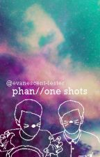 phan // one-shots by evanescent-lester
