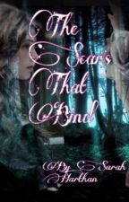 The Scars That Bind by SarahHarthan