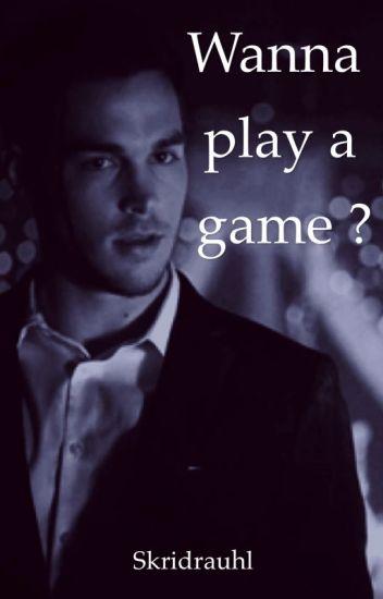 Wanna play a game ? {Kai Parker} (Terminée)