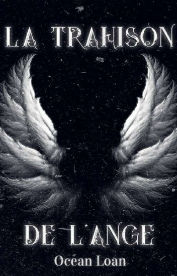 La trahison de l'Ange (Tome 1)