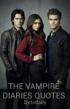 THE VAMPIRE DIARIES QUOTES by tvdaily
