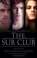 The Sub Club (18+, bxb, mxm) by PaisleyViking