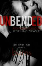 Unbended (BellaDonna Series #1) by mjburns