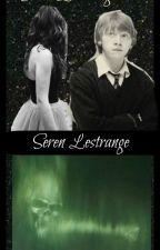 A Ron Weasley Fanfiction~Seren Lestrange. by thatsuperherofangirl