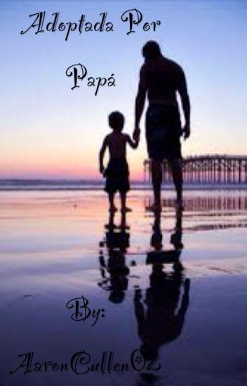 Adoptada por Papá©(Ross Lynch y tu)