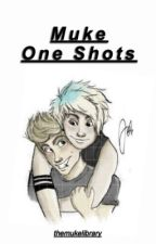 One Shots » muke by themukelibrary
