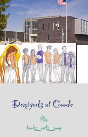 Demigods at Goode