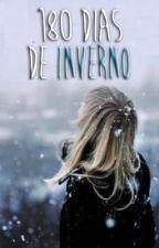 180 dias de Inverno by luizacarvxlho