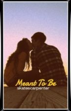 Meant To Be (Sequel To Pregnant With His Nate Maloley) by vibesforholland