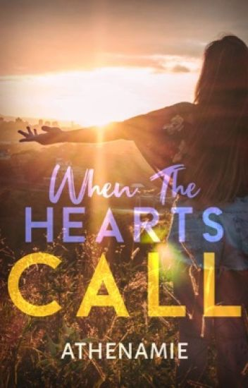 When The Hearts Call (COMPLETED)