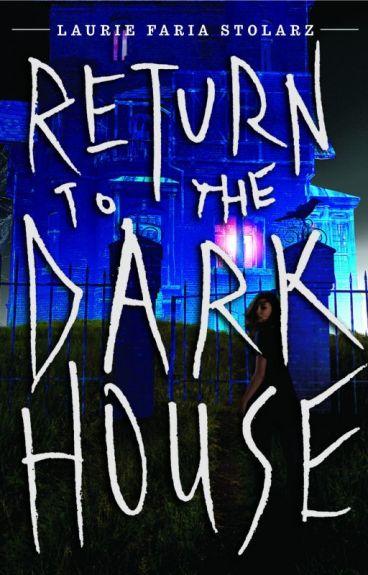 RETURN TO THE DARK HOUSE - Sneak Peek Pages by lauriestolarz