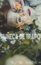 Muñeca De Trapo by SoyUnZombieGrrr