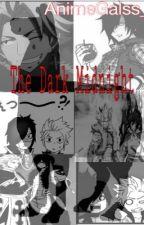 The Dark Midnight (Sting x reader x Rogue) by AnimeGalss_