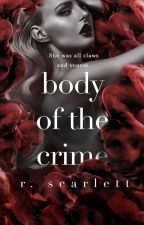 Body of the Crime by MaddsCousins