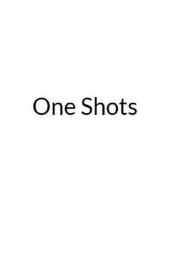 Scomiche One Shots
