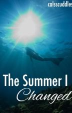 The Summer I Changed (a 5sos fanfic) by calsscuddless