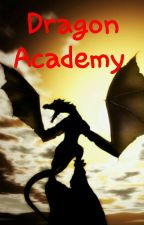 Dragon Academy by Taytor_Tot_Taylor
