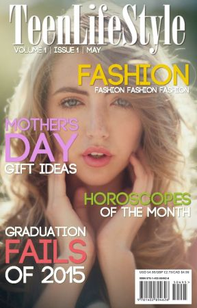 TeenLifeStyle Magazine Vol.1 Iss.2 (May Issue) (Part. Two: Mother's Day Invasion) by TeenLifeStyleMag