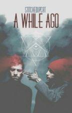 A While Ago (Tyler Joseph/Josh Dun) [Español] by StitchedUpCat