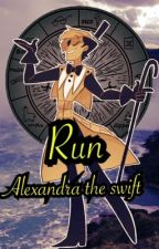 Run (Reader X Bill Cipher) by Alexandra_The_Swift