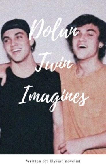 Dolan Twin Imagines/Preferences