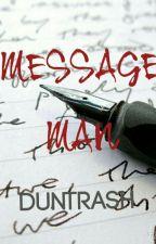 Message Man by kergkiddo