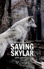 Saving Skyler by love_mickey20