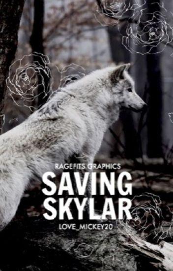 Saving Skyler