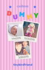 Dummy (Cashton) by baby-waves