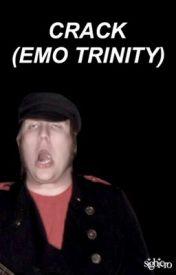Crack - Emo Trinity by sighiero