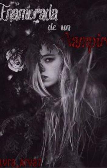Enamorada de un Vampiro (Cancelada)