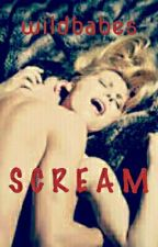 Scream by wildbabes