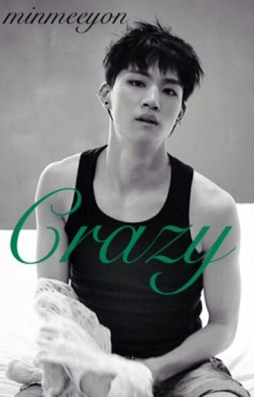 Crazy (Got7 JB/Jr fan fiction)