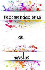 recomendación de novelas :);) by fanatic_love